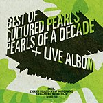 Cultured Pearls Pearls Of A Decade: The Best Of Cultured Pearls