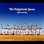The Polyphonic Spree Light And Day (Maxi-Single)
