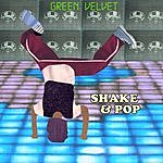 Green Velvet Shake And Pop/Electricity (3-Track Single)