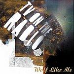 TV On The Radio Wolf Like Me (Single)