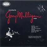 Gerry Mulligan Presenting The Gerry Mulligan Sextet