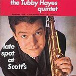 Tubby Hayes Late Spot At Scott's
