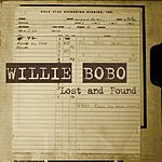 Willie Bobo Lost And Found