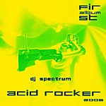 DJ Spectrum Acid Rocker