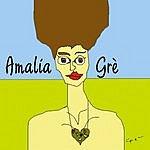 Amalia Grè Amalia Grè