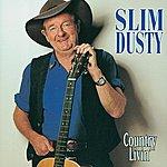 Slim Dusty Country Livin'