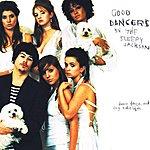 The Sleepy Jackson Good Dancers (5-Track Maxi-Single)