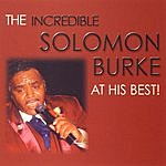 Solomon Burke The Incredible Solomon Burke At His Best!