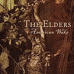The Elders American Wake