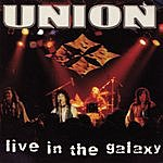 The Union Live At The Galaxy