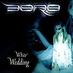 Doro White Wedding (Maxi-Single)