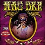 Mac Dre 16's Wit' Dre Hosted By DJ Backside (Parental Advisory)