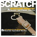 Scratch Bootcamp Infantry (Maxi-Single)