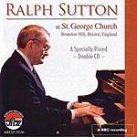 Ralph Sutton Ralph Sutton At St. George Church (Live)