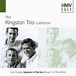 The Kingston Trio Hmv Easy - The Kingston Trio Collection