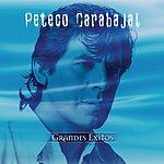 Peteco Carabajal Serie De Oro - Grandes Exitos: Peteco Carabajal