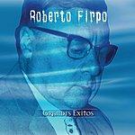 Roberto Firpo Serie De Oro - Grandes Exitos: Roberto Firpo