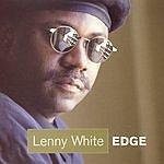 Lenny White Edge