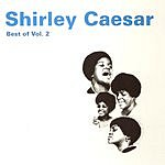 Shirley Caesar Best Of Shirley Caesar, Vol.2