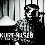 Kurt Nilsen Before You Leave (Single)