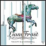 Liam Frost & The Slowdown Family The City Is At Standstill (Acoustic Version) (Single)