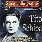 Tito Schipa Series Inmortales