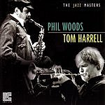 Phil Woods Phil Woods & Tom Harrell