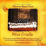Phoenix Boys Choir Misa Criolla