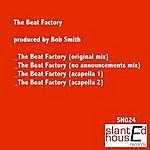 Bob Smith The Beat Factory (Maxi-Single)