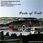 United States Navy Band Ports Of Call