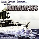 United States Navy Band Light Calvary Overture And Other Warhorses