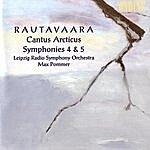 Max Pommer Cantus Arcticus/Symphonies Nos. 4 & 5