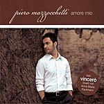Piero Mazzocchetti Amore Mio/Vincerò (Single)
