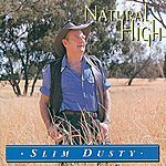 Slim Dusty Natural High