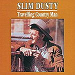 Slim Dusty Travelling Country Man