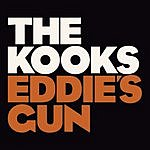 The Kooks Eddie's Gun (Single)