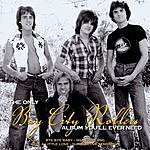 Bay City Rollers The Only Bay City Rollers Album You'll Ever Need