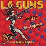 L.A. Guns Cocked & Re-Loaded (Millennium Edition)