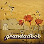 Grandadbob Pictures (3 Track Maxi-Single)