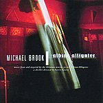 Michael Brook Albino Alligator: Music From And Inspired By The Motion Picture