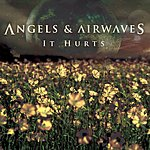 Angels & Airwaves It Hurts (Mayfair Studio Session) (Single)