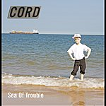 Cord Sea Of Trouble (Acoustic) (Single)