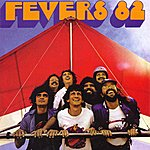 The Fevers Fevers 82