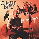 Charlie Byrd Latin Byrd (Remastered)