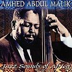 Ahmed Abdul-Malik Jazz Sounds Of Africa (Reissue)