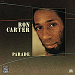 Ron Carter Parade (Remastered)