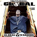 Global Global Warning (Parental Advisory)