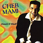 Cheb Mami Douni El Bladi