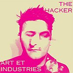 The Hacker Art Et Industries
