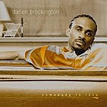 Darien Brockington Somebody To Love